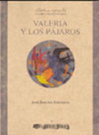 Valeria Y Los Pajaros - Jose Sanchis Sinisterra