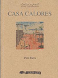 Casa Calores - Pere Riera