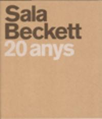 SALA BECKETT - 20 ANYS