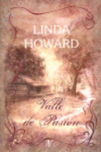 Valle De Pasion - Linda Howard