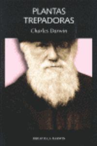 Plantas Trepadoras - Charles Darwin