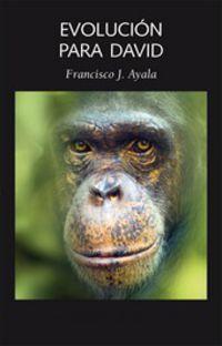 Evolucion Para David - Francisco Ayala
