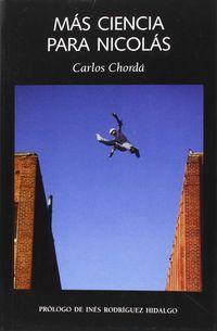 mas ciencia para nicolas - Carlos Chorda Navarro