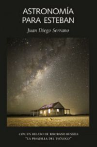 Astronomia Para Esteban - Javier Armentia