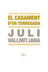 El casament d'en terregada - Juli Vallmitjana