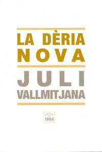 La deria nova - Juli Vallmitjana