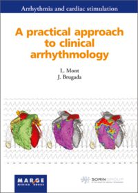 A PRACTICAL APPROACH TO CLINICAL ARRHYTHMOLOGY
