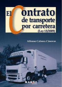 CONTRATO DE TRANSPORTE POR CARRETERA, EL (LEY 15 / 2009)