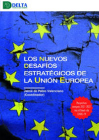 NUEVOS DESAFIOS ESTRATEGICOS DE LA UNION EUROPEA