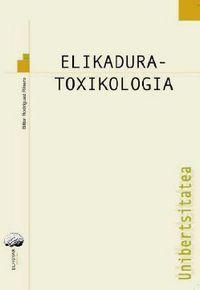 Elikadura Toxikologia - Bittor Rodriguez Rivera