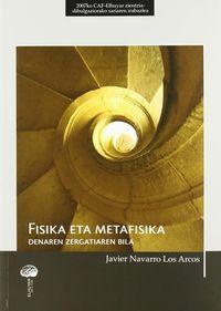 FISIKA ETA METAFISIKA - DENAREN ZERGATIAREN BILA