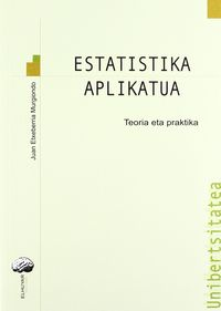 ESTATISTIKA APLIKATUA - TEORIA ETA PRAKTIKA
