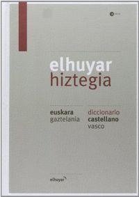 Elhuyar Hiztegia Eus / Gaz - Cas / Vas (4. Ed) - Batzuk
