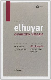 Elhuyar Oinarrizko Hiztegia Eus / Gaz - Cas / Vas (3. Ed. ) - Batzuk