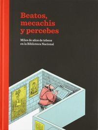 BEATOS, MECACHIS Y PERCEBES