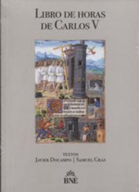 LIBRO DE LAS HORAS DE CARLOS V, EL