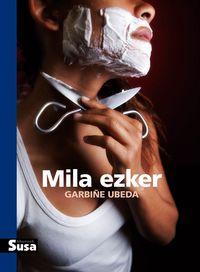 Mila Ezker - Garbiñe Ubeda