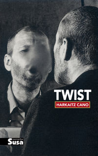 Twist - Harkaitz Cano