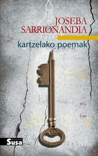 Kartzelako Poemak - Joseba Sarrionandia