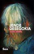 Jende Desegokia - Gaizka Zabarte