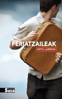 Feriatzaileak - Patxi Larrion