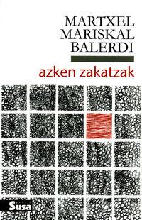 Azken Zakatzak - Martxel Mariskal Balerdi