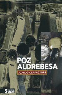 Poz Aldrebesa - Juanjo Olasagarre