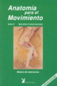 ANATOMIA PARA EL MOVIMIENTO - TOMO II