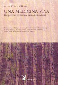 Una medicina viva - Arnau Oliveres