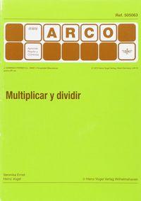 MINI-ARCO MULTIPLICAR Y DIVIDIR