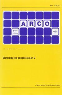 ARCO EJERCICIOS CONCENTRACION 2