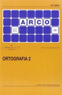 ARCO ORTOGRAFIA 2