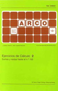 ARCO EJER. CALCULO 2 - SUMAS Y RESTAS