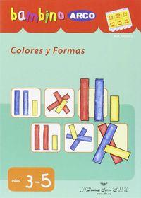 bambino colores y formas - Aa. Vv.