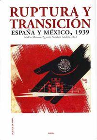 Ruptura Y Transicion - Abdon Mateos / Agustin Sanchez Andres