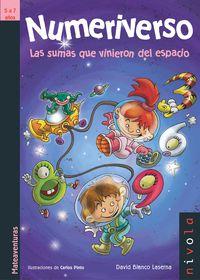 Numeriverso - Las Sumas Que Vinieron Del Espacio (2ª Ed. ) - David Blanco Laserna