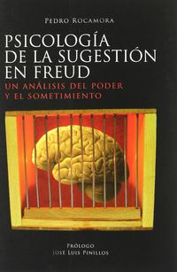 PSICOLOGIA DE LA SUGESTION EN FREUD