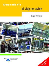 DESCUBRIR EL VIAJE EN AVION (+CD)