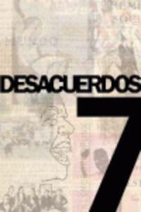 DESACUERDOS 7