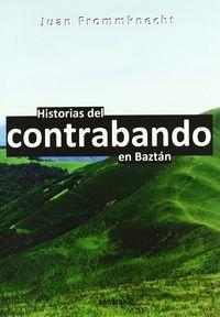 HISTORIAS DEL CONTRABANDO EN BAZTAN