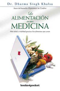 Alimentacion Como Medicina - Dharma Sing Khalsa