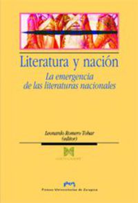 literatura y nacion - la emergencia de las literaturas nacionales - Leonardo Romero Tebar