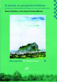 El paisaje en perspectiva historica - Ramon Garrabou