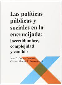 POLITICAS PUBLICAS Y SOCIALES EN LA ENCRUCIJADA, LAS