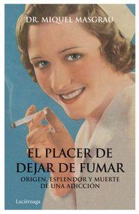 PLACER DE DEJAR DE FUMAR, EL