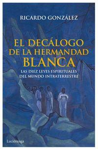DECALOGO DE LA HERMANDAD BLANCA, EL