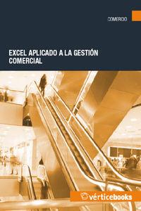 Excel Aplicado A La Gestion Comercial - Aa. Vv.