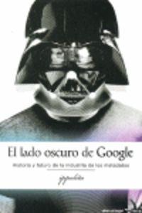 LADO OSCURO DE GOOGLE, EL