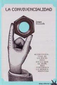 La convivencialidad - Ivan Illich