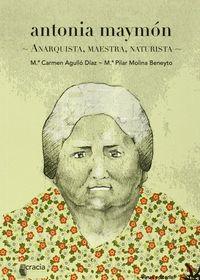 ANTONIA MAYMON - ANARQUISTA, MAESTRA, NATURISTA